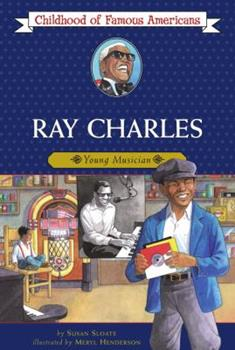 Ray Charles: Young Musician - Book  of the Childhood of Famous Americans