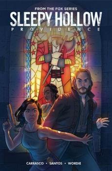 Sleepy Hollow: Providence - Book #2 of the Sleepy Hollow Comics
