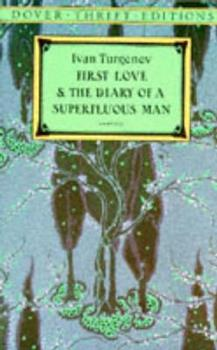 First Love and the Diary of a Superfluous Man (Dover Thrift Editions) 0486287750 Book Cover