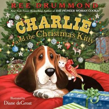 Charlie and the Christmas Kitty - Book  of the Charlie the Ranch Dog Picture Books
