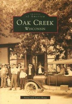 Oak Creek, Wisconsin - Book  of the Images of America: Wisconsin