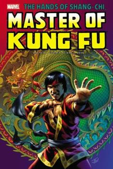 Shang-Chi: Master of Kung-Fu Omnibus, Vol. 2 1302901303 Book Cover