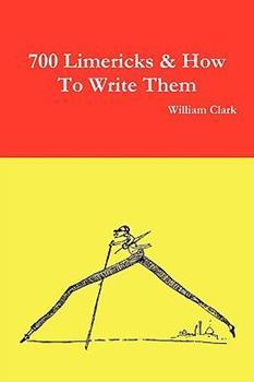 700 Limericks & How to Write Them 1445262665 Book Cover