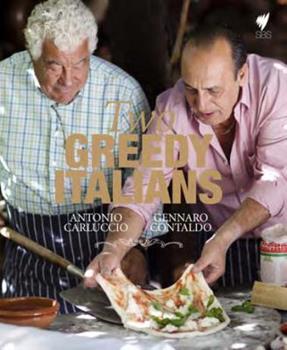 Two Greedy Italians: Carluccio and Contaldo's Return to Italy 1844009424 Book Cover