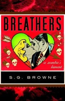 Breathers: A Zombie's Lament 0767930614 Book Cover