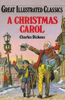 A Christmas Carol - Book  of the Great Illustrated Classics