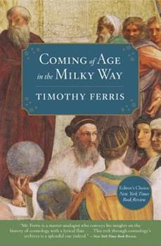 Coming of Age in the Milky Way 0060535954 Book Cover