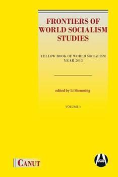 Paperback Frontiers of World Socialism Studies: Yellow Book of World Socialism - Year 2013 Book