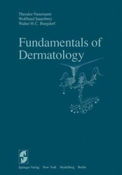 Fundamentals of Dermatology 0521399424 Book Cover