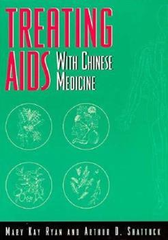 Paperback Treating AIDS With Chinese Medicine Book