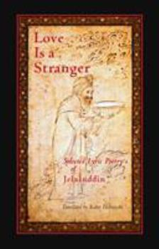Love Is a Stranger 1570625271 Book Cover