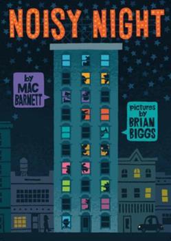 Noisy Night 159643967X Book Cover