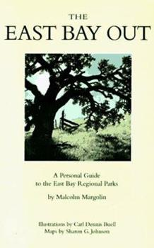 Paperback East Bay Out: A Personal Guide to the East Bay Regional Parks Book