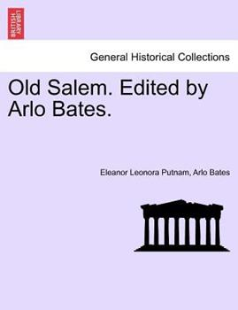 Paperback Old Salem Edited by Arlo Bates Book