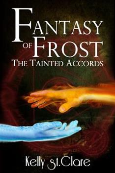 Fantasy of Frost - Book #1 of the Tainted Accords