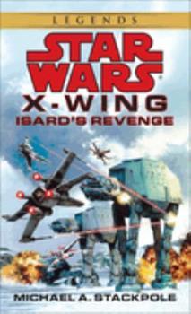 Isard's Revenge - Book  of the Star Wars Legends