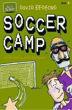 Soccer Camp (Team Series) - Book  of the Team