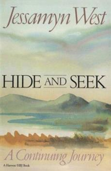Hide and Seek: A Continuing Journey 0151402159 Book Cover