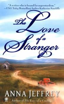 The Love of a Stranger - Book #2 of the Callister