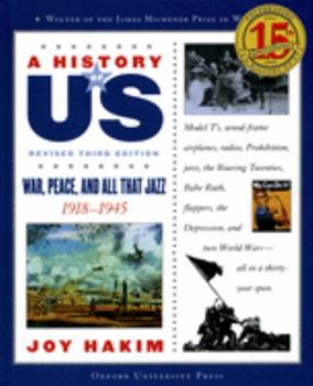 A History of U. S.: War, Peace & All That Jazz (History of U. S.) - Book #9 of the A History of US