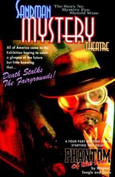 Sandman Mystery Theatre Vol. 7 The Mist & The Phantom of the Fair - Book #7 of the Sandman Mystery Theatre