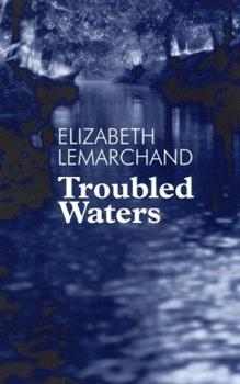 Troubled Waters 0802731309 Book Cover