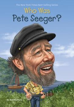 Who Was Pete Seeger? - Book  of the Who Was/Is...?