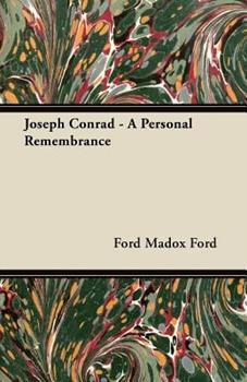 Joseph Conrad: A Personal Remembrance (Neglected Books of the Twentieth Century) 1447461541 Book Cover