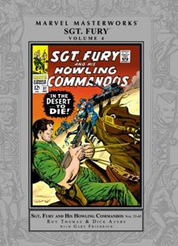 Marvel Masterworks: Sgt. Fury, Vol. 4 - Book #187 of the Marvel Masterworks