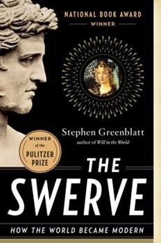 Paperback The Swerve : How the World Became Modern Book