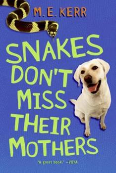 Snakes Don't Miss Their Mothers 0060526246 Book Cover