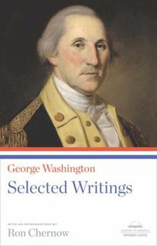 George Washington: Selected Writings