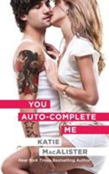 You Auto-Complete Me - Book #6 of the Emily