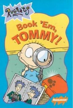 Paperback Rugrats: Book 'em, Tommy! (Rugrats) Book