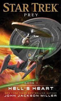 Hell's Heart - Book #1 of the Star Trek: Prey