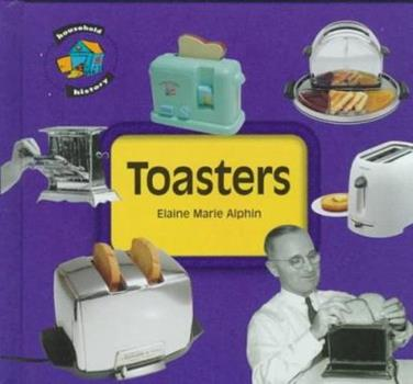 Toasters (Household History) 1575052431 Book Cover