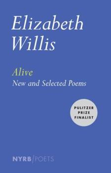 Alive: New and Selected Poems 1590178645 Book Cover