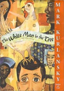 The White Man in the Tree 067103605X Book Cover