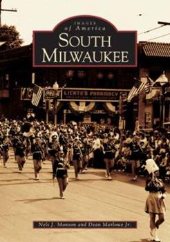 South Milwaukee - Book  of the Images of America: Milwaukee, Wisconsin