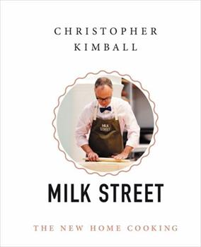 Milk Street: The New Home Cooking 031643728X Book Cover