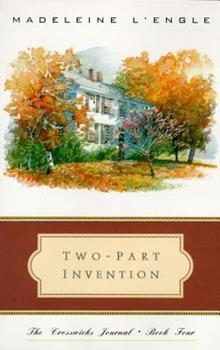 Two-Part Invention: The Story of a Marriage (The Crosswicks Journal, Book 4) 0062505017 Book Cover