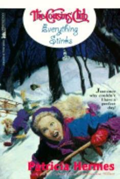 Paperback Everything Stinks (Cousins Club 2): Everything Stinks (Cousins Club) Book