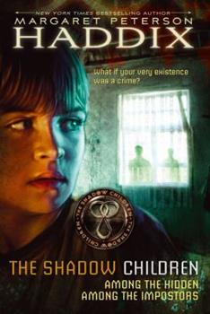 Shadow Children Bind-up: Among the Hidden; Among the Impostors 1416990275 Book Cover
