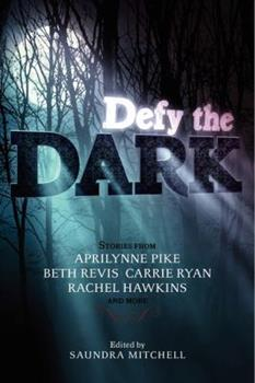 Defy the Dark 006212353X Book Cover