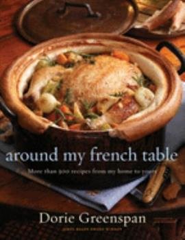 Around My French Table: More Than 300 Recipes from My Home to Yours 0618875530 Book Cover