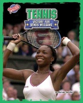 Tennis: Victory for Venus Williams 1597161705 Book Cover