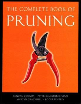 The Complete Book of Pruning (Complete Book of) 1841881430 Book Cover