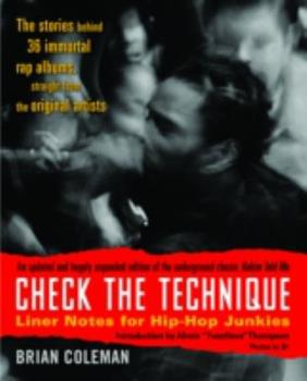 Paperback Check the Technique: Liner Notes for Hip-Hop Junkies Book