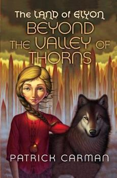 Beyond the Valley of Thorns 0439700949 Book Cover