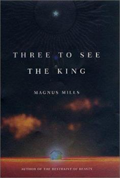 Three to See the King 0312283555 Book Cover